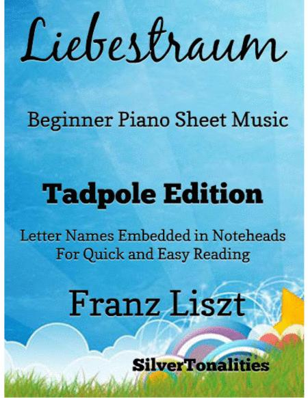 Liebestraum Beginner Piano Sheet Music Tadpole Edition