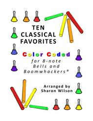 Ten Classical Favorites for 8-note Bells and Boomwhackers® (with Color Coded Notes)