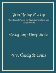 You Raise Me Up, arranged for Easy Lap Harp Solo