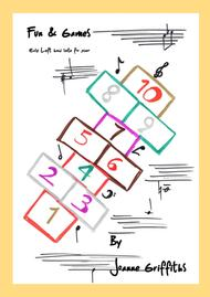 Fun & Games. A Very Easy Left Hand Suite of 3 pieces for piano.