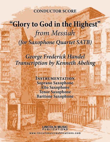 Handel – Glory to God in the Highest from Messiah (for Saxophone Quartet SATB)