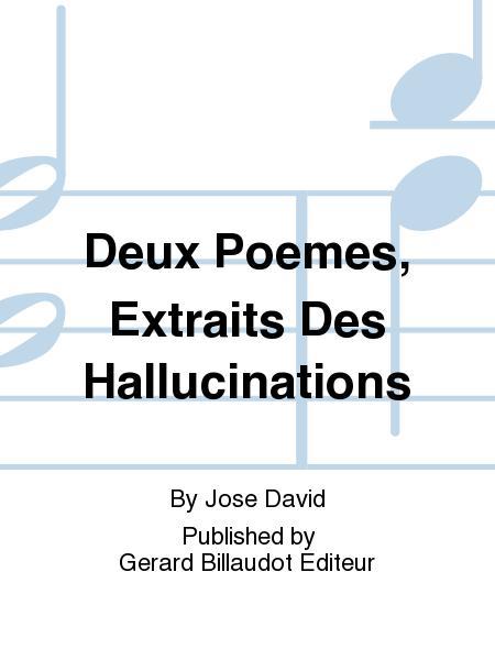 Deux Poemes, Extraits Des Hallucinations