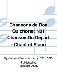 Chansons de Don Quichotte: No.1 Chanson Du Depart - Chant et Piano