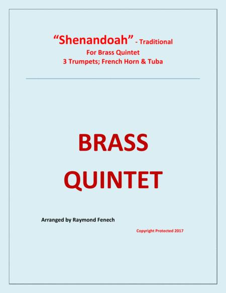 Shenandoah - For Brass Quintet (3 Trumpets in B Flat; Horn in F and Tuba)