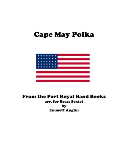 Cape May Polka -  Brass Sextet from the Civil War
