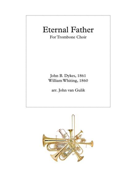 Eternal Father - Trombone Choir - Score and all parts