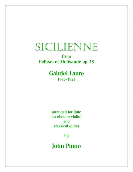 Sicilienne (Gabriel Faure) arr. for flute (or oboe or violin)and classical guitar