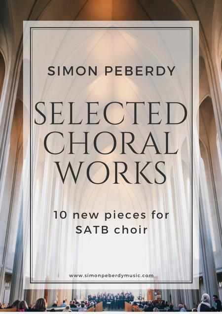 Selected Choral Works by Simon Peberdy