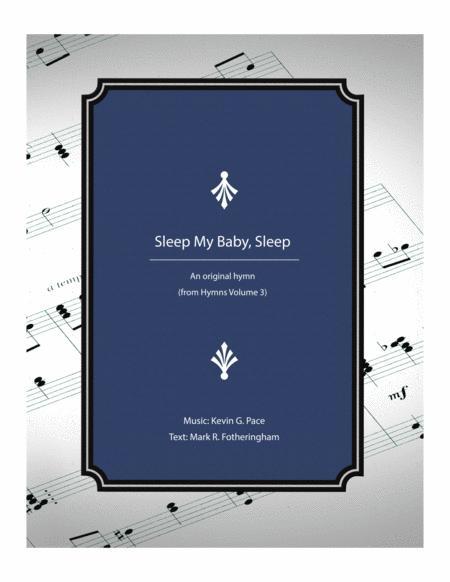 Sleep My Baby, Sleep