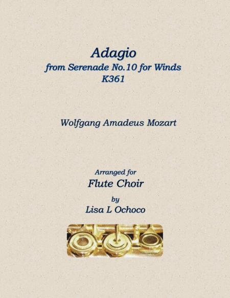 Adagio from Serenade No.10 for Winds K361 for Flute Choir
