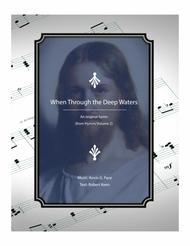 When Through the Deep Waters - an original hymn for SATB voices