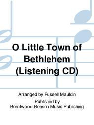 O Little Town of Bethlehem (Listening CD)