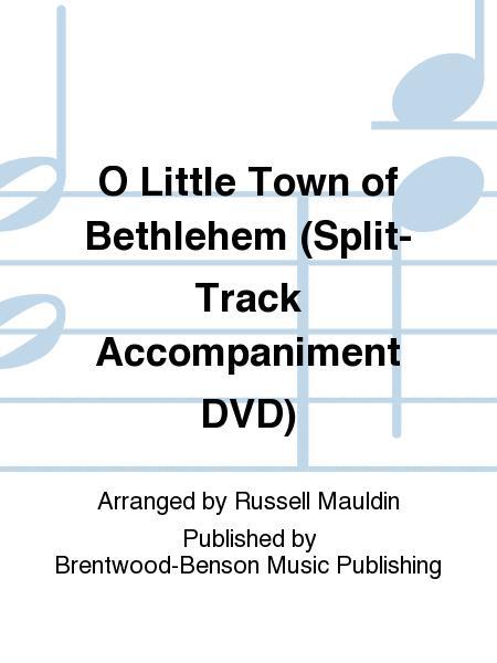 O Little Town of Bethlehem (Split-Track Accompaniment DVD)