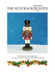 THE NUTCRACKER (short and) SUITE - for saxophone quartet