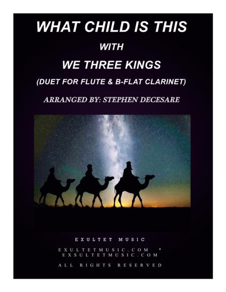 What Child Is This with We Three Kings (Duet for Flute and Bb-Clarinet)