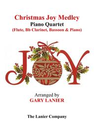 CHRISTMAS JOY MEDLEY (Piano Quartet - Flute, Bb Clarinet, Bassoon and Piano with Score & Parts)