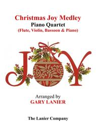CHRISTMAS JOY MEDLEY (Piano Quartet - Flute, Violin, Bassoon and Piano with Score & Parts)