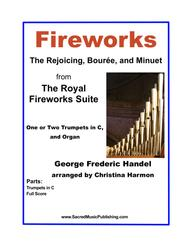 Fireworks – The Rejoicing, Bourée, and Minuet from The Royal Fireworks Suite for two Trumpets in C and Organ