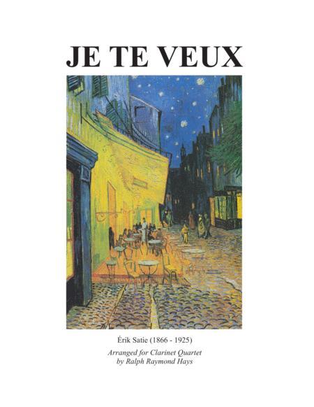 Je Te Veux (for clarinet quartet)