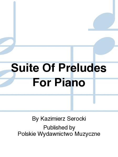 Suite Of Preludes For Piano