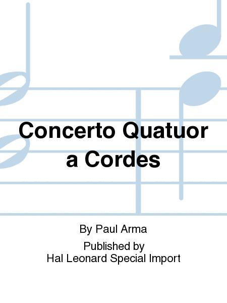 Concerto Quatuor a Cordes