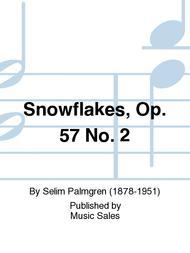 Snowflakes, Op. 57 No. 2