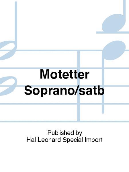 Motetter Soprano/satb