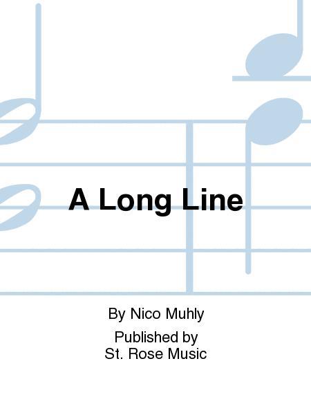 A Long Line