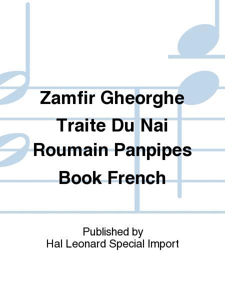 Zamfir Gheorghe Traite Du Nai Roumain Panpipes Book French