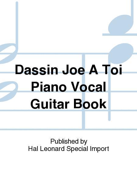 Dassin Joe A Toi Piano Vocal Guitar Book