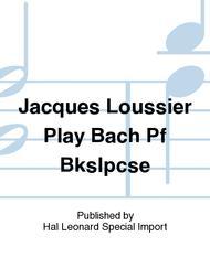 Jacques Loussier Play Bach Pf Bkslpcse