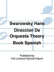 Swarowsky Hans Direccion De Orquesta Theory Book Spanish