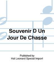 Souvenir D Un Jour De Chasse