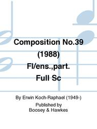 Composition No.39 (1988) Fl/ens.,part. Full Sc
