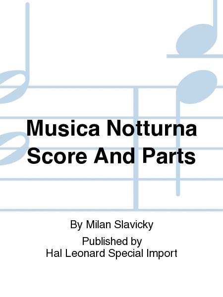 Musica Notturna Score And Parts