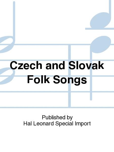 Czech and Slovak Folk Songs