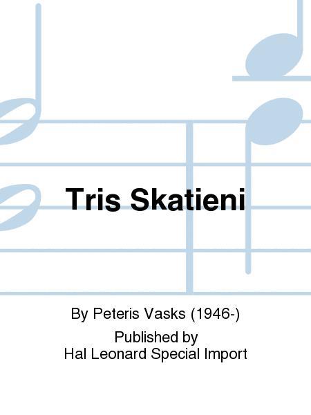 Tris Skatieni