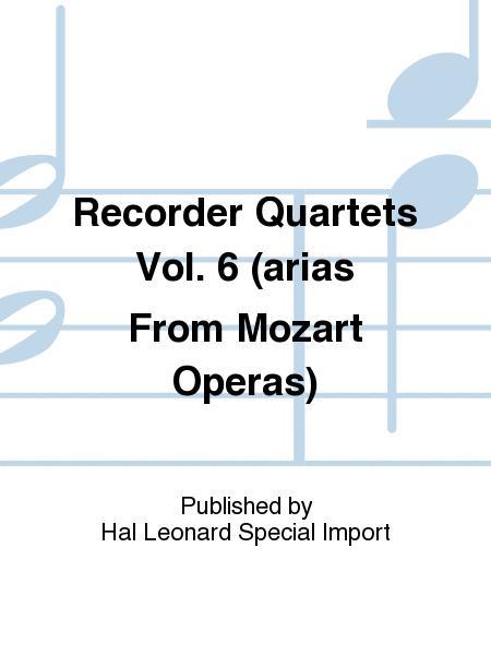 Recorder Quartets Vol. 6 (arias From Mozart Operas)