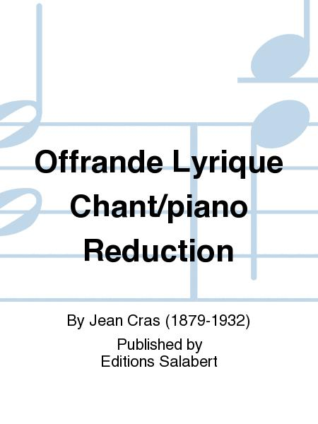 Offrande Lyrique Chant/piano Reduction