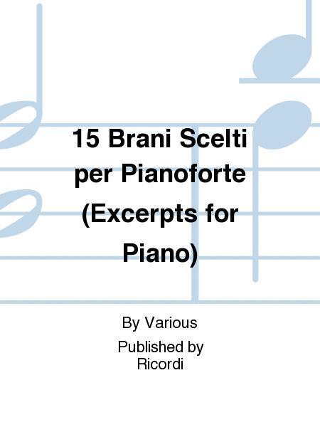 15 Brani Scelti per Pianoforte (Excerpts for Piano)