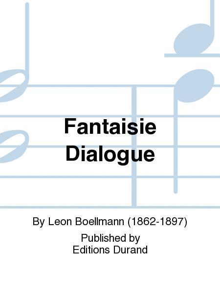 Fantaisie Dialogue