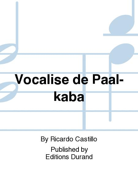 Vocalise de Paal-kaba