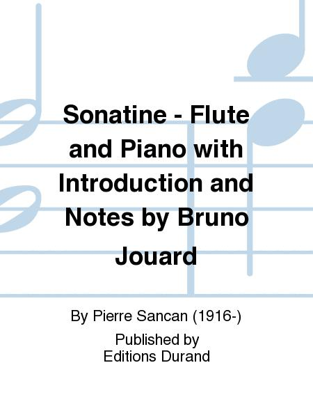 Sonatine - Flute and Piano with Introduction and Notes by Bruno Jouard