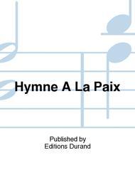 Hymne A La Paix