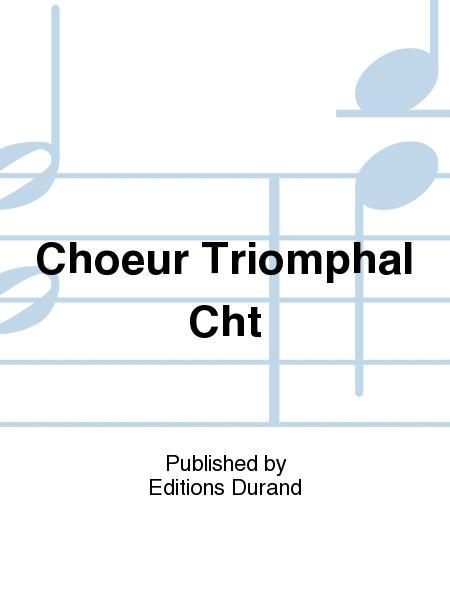 choeur triomphal