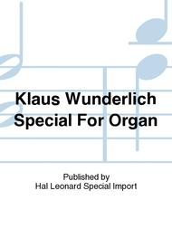 Klaus Wunderlich Special For Organ