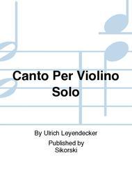 Canto Per Violino Solo