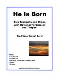 He is Born - Two Trumpets, Organ, Optional Percussion & Timpani