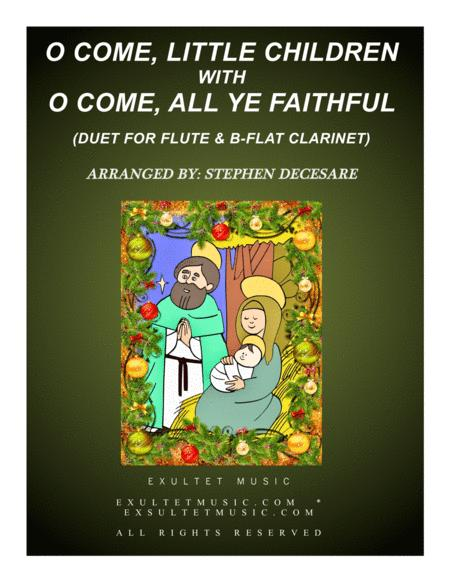 O Come, Little Children with O Come, All Ye Faithful (Duet for Flute and Bb-Clarinet)