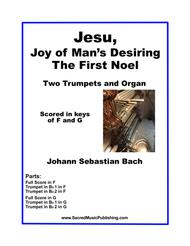Jesu, Joy of Man's Desiring (The First Noel) -  Two Trumpets and Organ